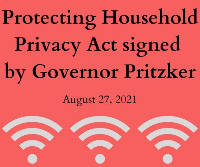 Protecting Household Privacy Act Signed into Public Act by Governor Pritzker